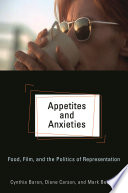 Appetites and Anxieties