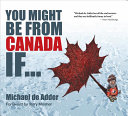 You Might Be from Canada If...