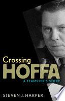 Ebook Crossing Hoffa Epub N.A Apps Read Mobile