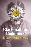 Blackmail for Beginners
