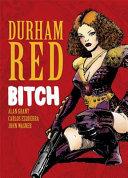 Durham Red  The Bitch