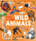Ready, Set, Draw!: How to Draw Wild Animals