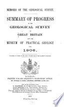 Summary of Progress of the Geological Survey     and Museum of Practical Geology