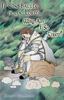 If the Battle Is the Lord s    Why Am I So Tired