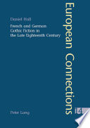 French and German Gothic Fiction in the Late Eighteenth Century