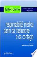 Responsabilit   medica danni da trasfusione e da contagio