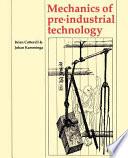 Mechanics of Pre industrial Technology