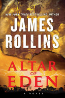 """Altar Of Eden : and a terrific story told terrifically."""" —steve berry,..."""