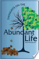 Thoughts on the Abundant Life