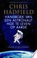 Handboek Van Een Astronaut Hoe Te Leven Op Aarde