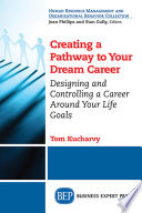 Creating a Pathway to Your Dream Career