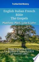 English Italian French Bible - The Gospels - Matthew, Mark, Luke & John