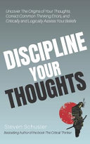Discipline Your Thoughts