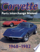 Corvette 1968 1982 Parts Interchange Manual