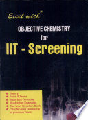 Excel With Objective Chemistry For Iit-Screening
