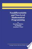 Nondifferentiable And Two Level Mathematical Programming book