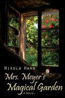 Mrs. Meyers Magical Garden
