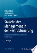 Stakeholder Management in der Restrukturierung