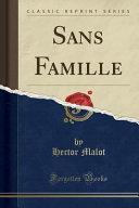 Sans Famille  Classic Reprint