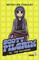 Scott Pilgrim vs The Universe  Volume 5  Scott Pilgrim  Book 5