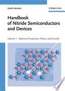Handbook of Nitride Semiconductors and Devices  Materials Properties  Physics and Growth