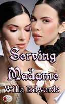 Serving Madame