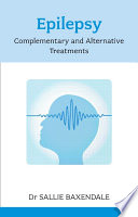 Epilepsy  Complementary and Alternative Treatments