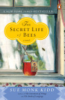 The Secret Life Of Bees : healing and the transforming power...