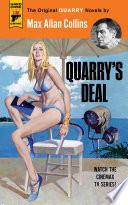 Quarry s Deal