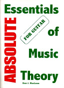 Absolute Essentials of Music Theory for Guitar