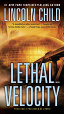 Lethal Velocity : united states by doubleday, an imprint...