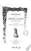 Patronymica Britannica  a dictionary of the family names of the United Kingdom