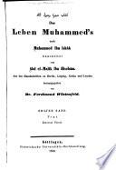 Das leben Muhammed's nach Muhammed ibn Ishâk bearbeitet von Abd el-Malik ibn Hischâm