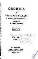 Cronica di Giovanni Villani  a miglior lezione ridotta coll ajuto de testi a penna