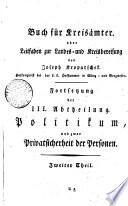 Buch für Kreisämter. oder Leitfaden zur Landes- und Kreisbereisung von Joseph Kropatschek. Hofkonzipist bei der k.k. Hofkammer im Münz- und Bergwesen