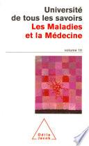 Volume 10   Les Maladies et la M  decine