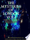 The Mysteries of London Volume 1  of 4   Illustrations