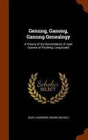 Genung Ganong Ganung Genealogy