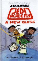 Star Wars Jedi Academy 04  A New Class