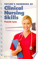 Taylor s Handbook of Clinical Nursing Skills