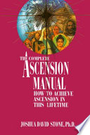 The Complete Ascension Manual