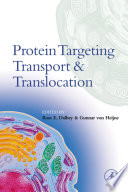 Protein Targeting  Transport  and Translocation