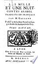 Les mille et une nuit  Contes arabes  Traduits en fran  ois par mr Galland  Tome 1     dixi  me