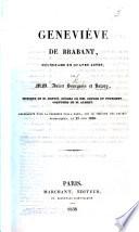 Geneviève de Brabant, mélodrame en quatre actes, etc