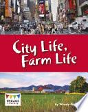 City Life Farm Life