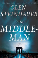 The Middleman : novel traces the rise and fall of...