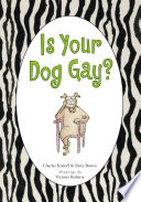 Is Your Dog Gay