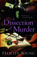 A Dissection of Murder First Female Autopsy Surgeon Murder Treats Everyone