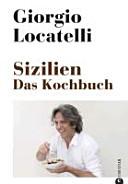 Sizilien  Das Kochbuch