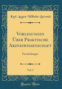 Vorlesungen Über Praktische Arzneiwissenschaft, Vol. 3